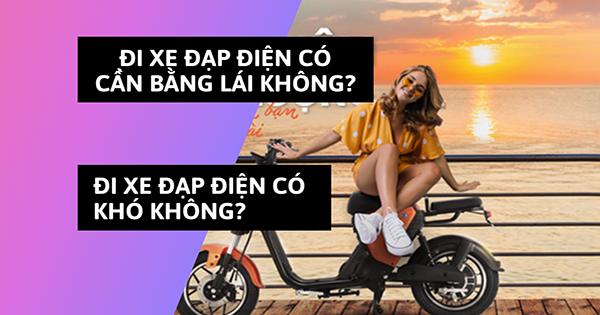 [Giải đáp] Đi xe đạp điện có cần bằng lái không? Đi xe đạp điện có khó không?